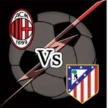 Prediksi Skor AC Milan Vs Atletico Madrid