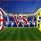 Preview Pertandingan AC Milan Vs Hellas Verona